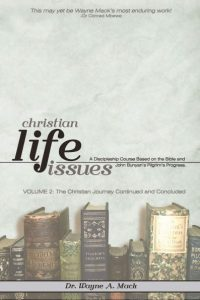 Christian Life Issues, Volume 2
