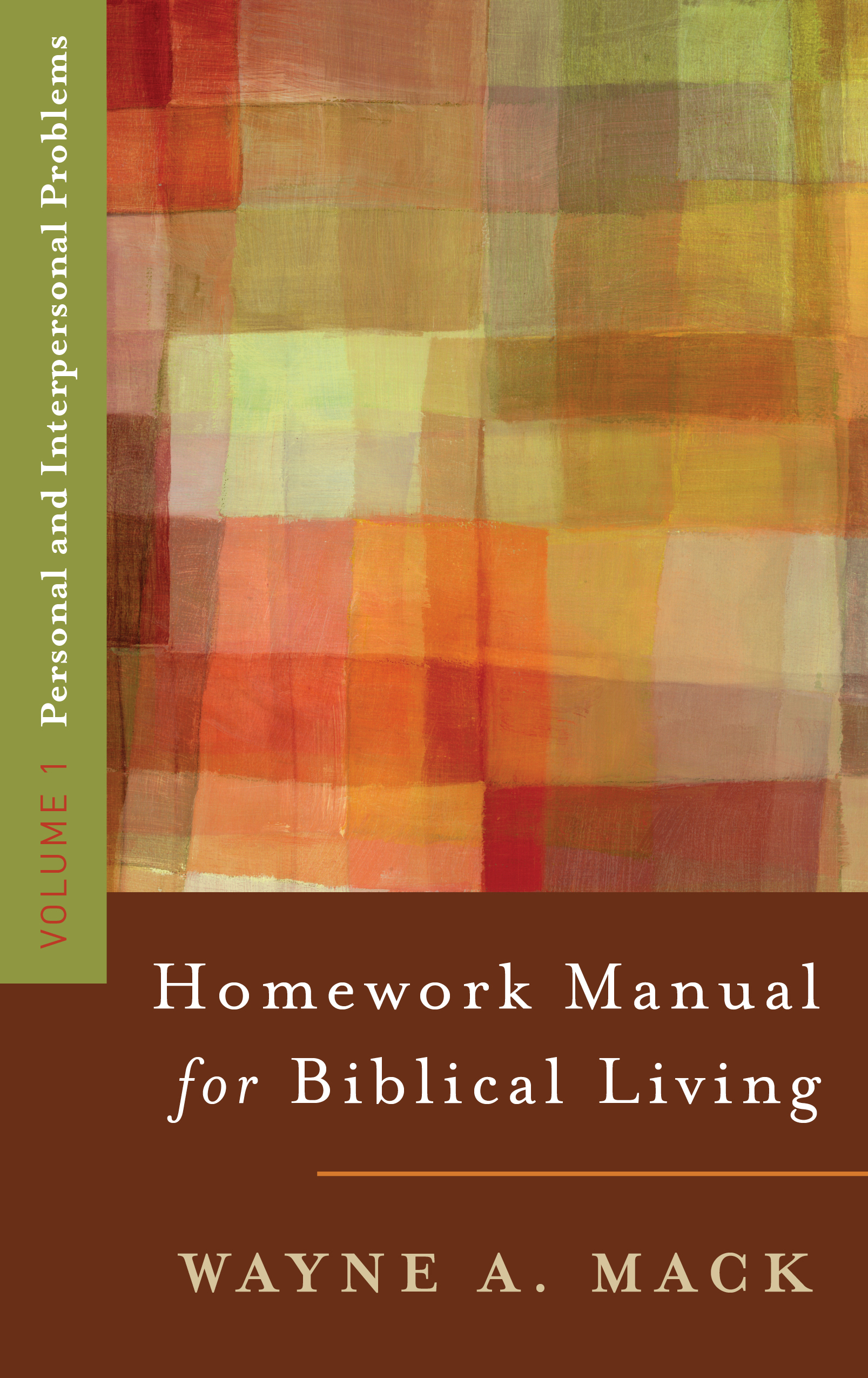 Homework Manual for Biblical Living, VOL. 1
