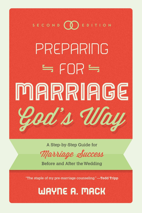 Preparing For Marriage God's Way – Nouthetic Media