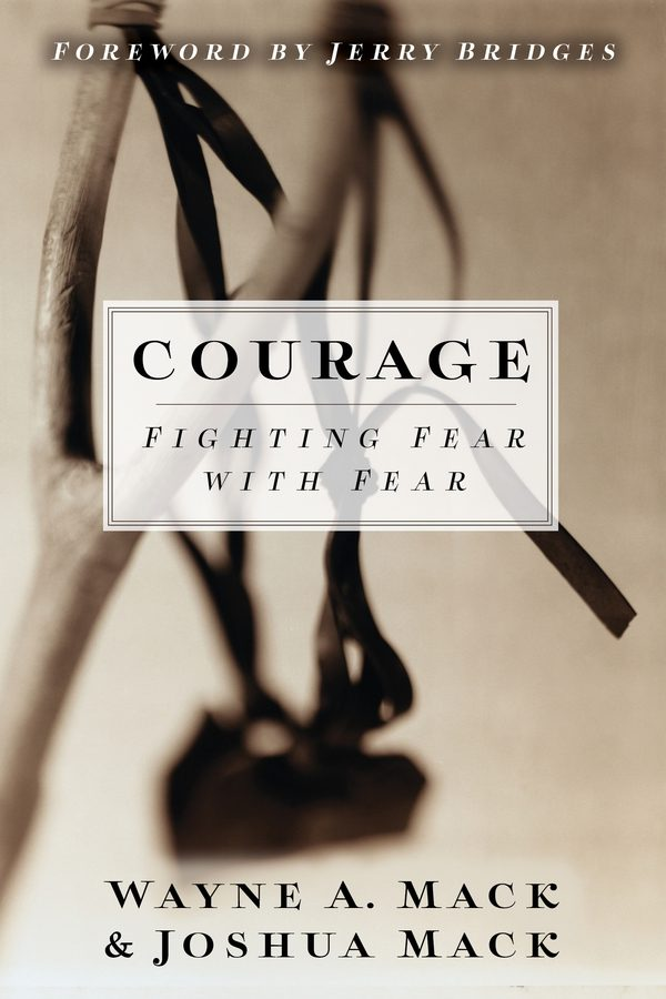Courage: Fighting Fear With Fear (formerly The Fear Factor)