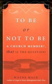 To Be or Not To Be a Church Member: That is the Question