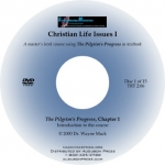 Christian Life Issues 1&2 (Pilgrim's Progress Special)