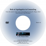 Role of Apologetics in Biblical Counseling (DVD)