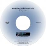 Handling Pain & Suffering Biblically (DVD)