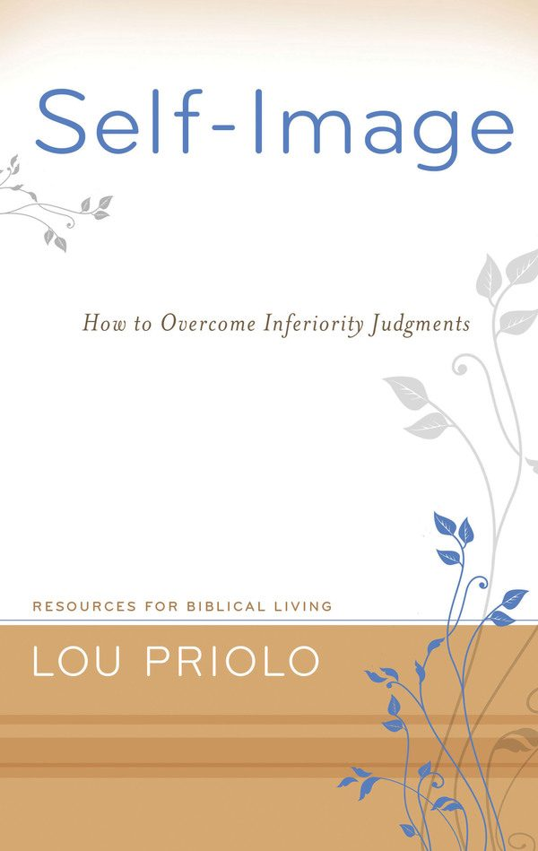 Self-Image: How to Overcome Inferiority Judgments