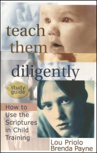 Teach Them Diligently Study Guide