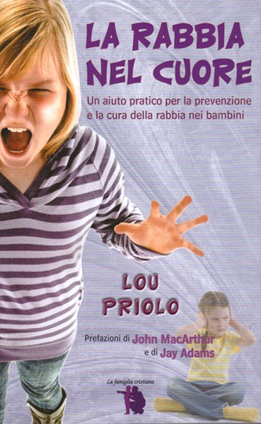 The Heart of Anger, Italian Edition