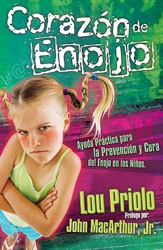 Corazón de enojo (Heart of Anger-Spanish Edition)
