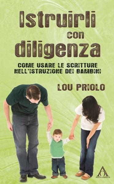 Teach Them Diligently-Italian Edition