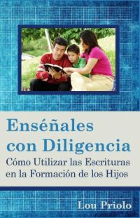 Teach Them Diligently, Spanish Edition