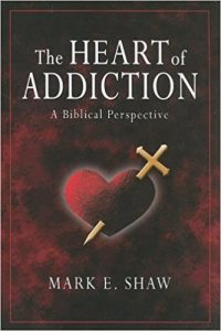 The Heart of Addiction by Mark Shaw