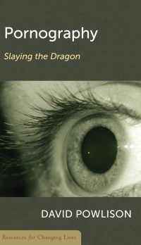 Pornography: Slaying the Dragon, booklet by David Powlison