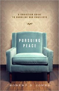 Pursuing Peace by Robert D. Jones