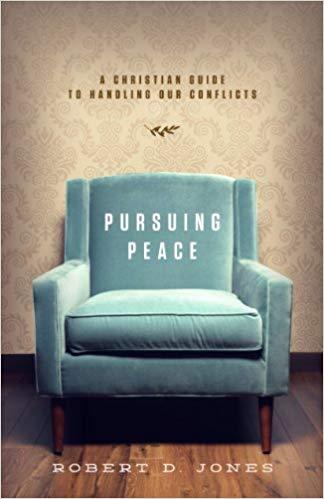 Pursuing Peace by Robert D. Jones