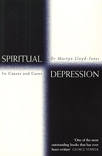 Spiritual Depression by D Martyn Lloyd-Jones, Kindle Edition