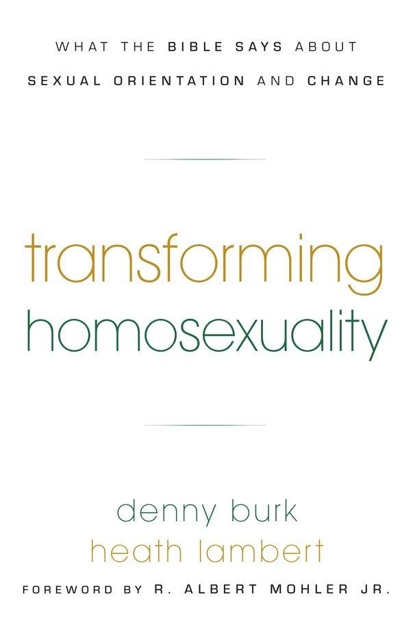 Transforming Homosexuality