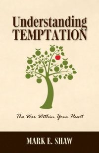 Understanding Temptation by Mark Shaw